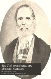 The Utah Genealogical and Historical Magazine: Volume 5