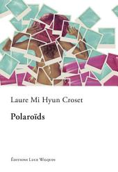 Polaroïds: Une autofiction touchante