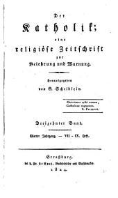 Katholik: Eine religiöse Zeitschrift zur Belehrung und Warnung, Bände 13-14