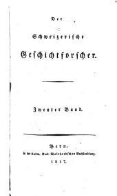 Der Schweizerische Geschichtsforscher: Band 2