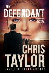 THE DEFENDANT - Book Eight of the Munro Family Series: The Munro Family Series