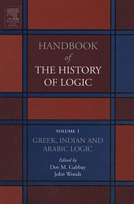 Greek, Indian and Arabic Logic