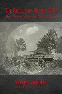 The Battle of Kursk 1943