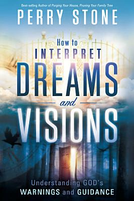 How to Interpret Dreams and Visions PDF