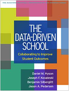 The Data Driven School