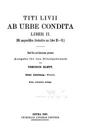 Titi Livii Ab urbe condita, Nach text und kommentar getrennte ausgabe fur den schulgebrauch: Volume 2
