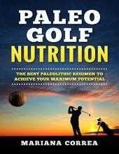 Paleo Golf Nutrition