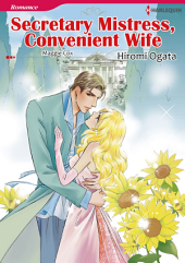 SECRETARY MISTRESS, CONVENIENT WIFE: Harlequin Comics
