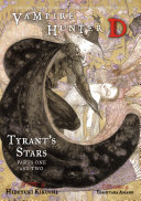 Vampire Hunter D Volume 16: Tyrant's Stars Parts 1 & 2