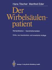 Der Wirbelsäulenpatient: Rehabilitation - Ganzheitsmedizin, Ausgabe 3