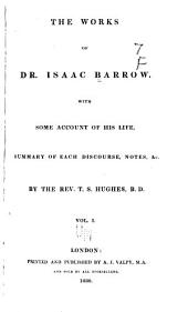 The Works of Dr. Isaac Barrow: Volume 1
