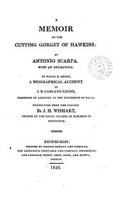 A memoir on the cutting gorget of Hawkins. To which is added, A biographical account of J.B. Carcano Leone. Tr. by J.H. Wishart