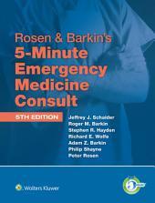 Rosen & Barkin's 5-Minute Emergency Medicine Consult Standard Edition: Edition 5