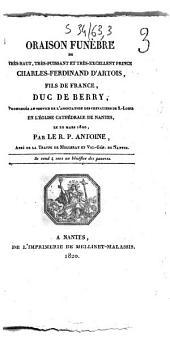 Oraison funèbre de... Charles-Ferdinand d'Artois, fils de France, duc de Berry: prononcée au service de l'Association des chevaliers de S.-Louis, en l'église cathédrale de Nantes, le 22 mars 1820