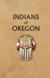 Indians of Oregon