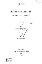 Short Studies in Party Politics