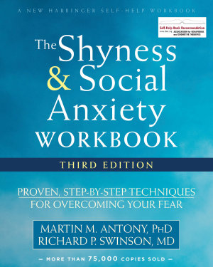 The Shyness and Social Anxiety Workbook PDF