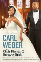 The Choir Director 2: Runaway Bride