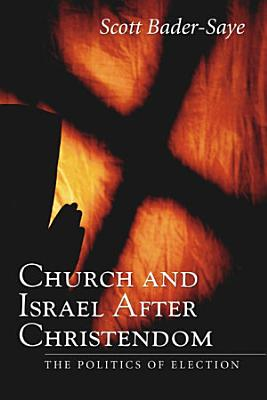 Church and Israel after Christendom PDF