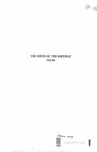 THE BIRTH OF THE REPUBLIC 1763 1789