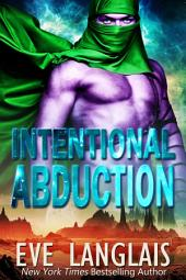 Intentional Abduction: Alien Abduction #2