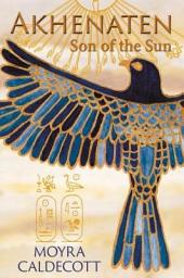 Akhenaten:Son of the Sun: Son of the Sun