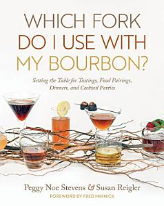 Which Fork Do I Use with My Bourbon  Book