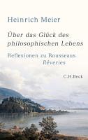 ber das Gl  ck des philosophischen Lebens PDF