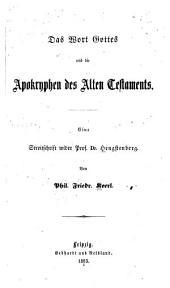 Das Wort Gottes und die Apokryphen des Alten Testaments: eine Streitschrift wider Prof. Dr. Hengstenberg