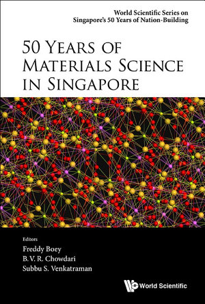 50 Years of Materials Science in Singapore PDF