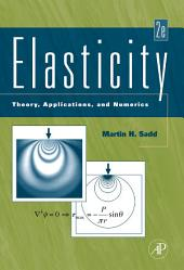 Elasticity: Theory, Applications, and Numerics, Edition 2