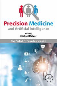 Precision Medicine and Artificial Intelligence
