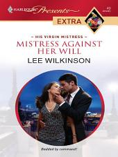 Mistress Against Her Will