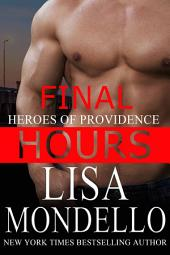 Final Hours: A Romantic Suspense Novel