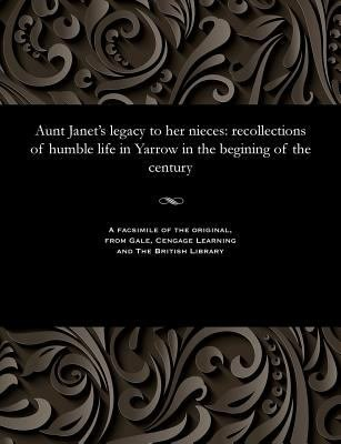 Download Aunt Janet s Legacy to Her Nieces Book