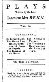 Plays Written by the Late Ingenious Mrs. Behn: In Four Volumes, Volume 4