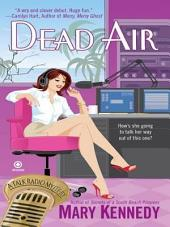 Dead Air: A Talk Radio Mystery