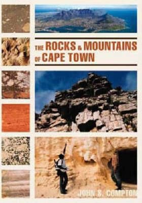 The Rocks and Mountains of Cape Town