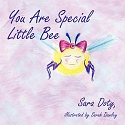 You Are Special Little Bee Book PDF