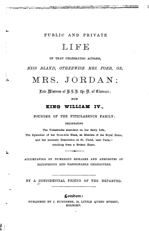 Public and Private Life of that Celebrated Actress Miss Bland  Otherwise Mrs  Ford Or Mrs  Jordan
