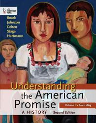 Understanding The American Promise Volume Ii From 1865 Book PDF