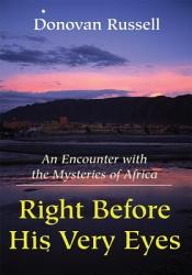 Right Before His Very Eyes Book PDF