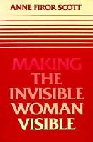 Making the Invisible Woman Visible PDF