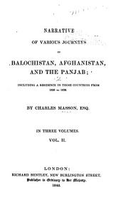 Narrative of Various Journeys in Balochistan, Afghanistan, and the Panjab: Including a Residence in Those Countries from 1826 to 1838, Volume 2