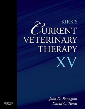 Kirk s Current Veterinary Therapy XV   E Book PDF