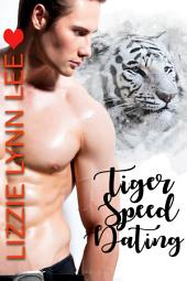 Tiger Speed Dating: a BBW Paranormal Shapeshifter Romance