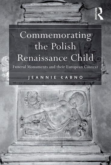 Commemorating the Polish Renaissance Child PDF