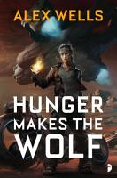 Hunger Makes the Wolf PDF