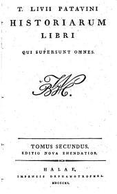 T. Livii Patavini Historiarum libri qui supersunt omnes: Lib. XXI-XXX