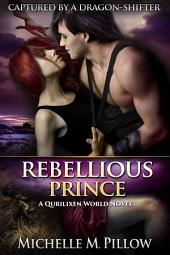 Rebellious Prince: Captured by a Dragon-Shifter #2